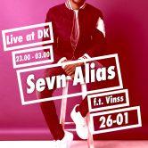 DK Events Presents: Sevn Alias